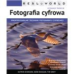Real World: Fotografia cyfrowa, wyd. III